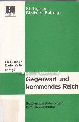 Fiedler, Peter  Gegenwart und kommendes Reich.,Schülergabe Anton Vögtle zum 65. Geburtstag.