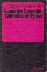 Seuren, Pieter A. M.; Harbsmeier, Christoph  Generative Semantik. Semantische Syntax.