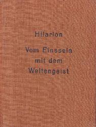 Hilarion  Vom Einssein mit dem Weltengeist.,Die Bücher des Flammenden Herzens 8.