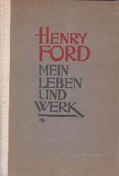 Ford, Henry  Henry Ford. Mein Leben und Werk.