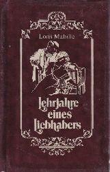 Mabille, Loris  Lehrjahre eines Liebhabers.