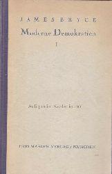 Bryce, James  Moderne Demokratien I.