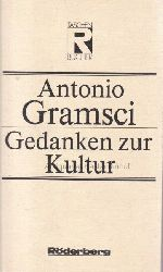 Gramsci, Antonio  Gedanken zur Kultur.,Band 161.