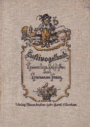 Franz, Hermann  Lustivogelbach. Heimelige Geschichten in oberbayerischer Mundart.,Bayerische Heimatbücher.