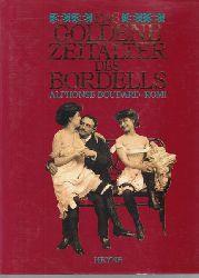 Boudard, Alphonse; Romi  Das goldene Zeitalter des Bordells.