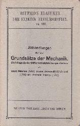 Newton, Isaac; Oettingen, Arthur J. von; Jourdain, Philipp E. B.  Abhandlungen über jene Grundsätze der Mechanik, die Integrale der Differentialgleichungen liefern.,Ostwalds Klassiker der exakten Wissenschaften, Nr. 191.