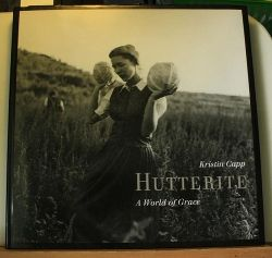 Kristin Capp (  The Hutterite. A World of Grace
