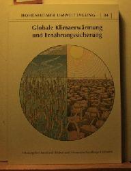 Böcker, Reinhard [Hrsg.]  Globale Klimaerwärmung und Ernährungssicherung,Hohenheimer Umwelttagung 34. Hrsg. Reinhard Böcker und Alexandra Sandhage-Hofmann. [Universität Hohenheim]