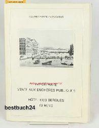 galerie Pierre-Yves Gabus  Importante vente aux Encheres Publiques,Hotel des Bergues, Geneve