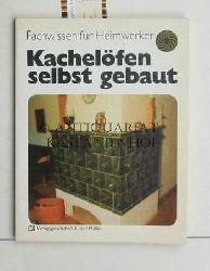 Mielke, Heinz-Peter  Kachelöfen selbst gebaut