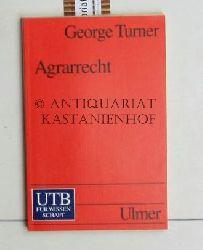 Turner, George  Agrarrecht,ein Grundriss