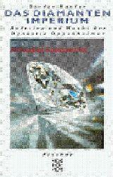 Kanfer, Stefan [Verfasser]  Das Diamantenimperium,Aufstieg und Macht der Dynastie Oppenheimer