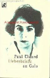 Eluard, Paul  Liebesbriefe an Gala,(1924 - 1948)