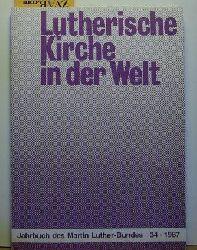 Lutherische Kirche in der Welt,Jahrbuch des Martin-Luther-Bundes Folge 34 - 1987