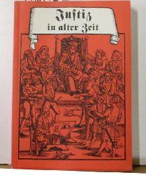 Justiz in alter Zeit,Band 6 der Schriftenreihe des Mittelalterlichen Kriminalmuseums Rothenburg ob der Tauber