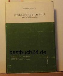 Moretto, Giovanni  Ispirazione e libertà. Saggi su Schleiermacher. (=Collana di Filosofia, nuova serie. vol. IX).