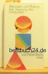Künzel, Werner ; Bexte, Peter  Allwissen und Absturz.,Der Ursprung des Computers. Erste Auflage.