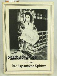 Meier, Johannes Friedrich Ernst  Die  japanische Sphinx. ,Ein Beitrag zum Verständnis des Landes und seiner Bewohner.
