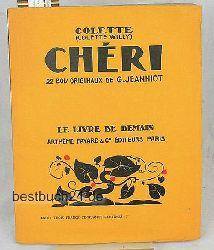 Colette (Colette Willy)  Chérie. 22 bois originaux de G. Jeanniot,(=Le Livre de Demian, tome 18).