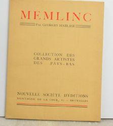 Marlier, Georges  Memling. Collection des Grands Artistes des Pays-Bas. ,Avec 41 illustrations sur les cartes.
