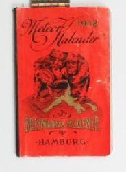 Breymann & Hübener  Meteor-Kalender 1908. 30ste Auflage.