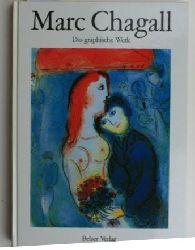 Forestier, Sylvie ; Sigalas, Laurence  Marc Chagall - das graphische Werk. ,Radierungen, Holzschnitte, Lithographien. Übersetzung aus dem Französischen: Heigrid Betz. Mit 200 Abbildungen.
