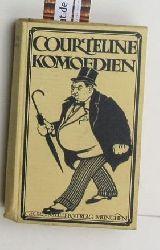 Courteline, Georges  Alltagskomödien,Deutsche Erstausgabe.