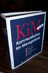 autorenkollektiv  kommunikation im management. mit dem chef, mit mitarbeitern, mit kollgen, mit kunden und lieferanten, vor publikum. KIM. best practice.