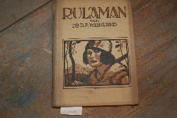 Weinland Dr.  Rulaman Erzählung aus der Zeit des Höhlenmenschen und des Höhlenbären