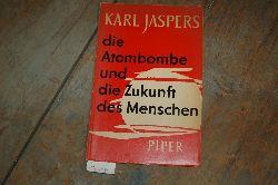 """""""Jaspers karl""""  """"Die Atombombe und die Zukunft des Menschen"""""""