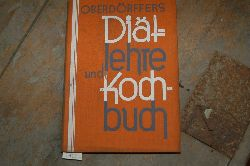 """Oberdörffer Magarethe""  ""Diätlehre und Kochbuch"""