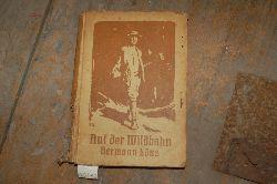 """""""Löns Hermann""""  """"Auf der Wildbahn  Jagdschilderungen"""""""