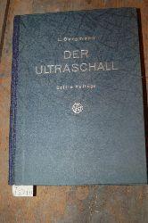 """Bergmann  """"Der Ultraschall und seine Anwendung in Wissenschaft und Technik"""""""