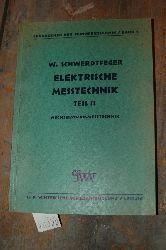 """Schwerdtfeger  """"Elektrische Messtechnik  Teil 2  Wechselstrommesstechnik"""""""