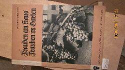 """""""Walter Poenicke""""  """"Trauben am Haus  Trauben im Garten Kurze Anleitung zur einfachsten und erfolgreichsten Erziehung des Weinstocks im Garten und am Hause"""""""