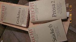 Bertolt Brecht  Werke  Grosse kommentierte Berliner und Frankfurter Ausgabe  3 Bände: Bd. 17 Prosa 2 Romanfragmente und Entwürfe ; Bd. 11 Gedichte 1  Sammlungen 1918-1938; Bd. 6 Stücke 6