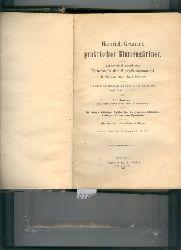 Beissner L.  heinrich Gruner s praktischer Blumengärtner  Alphabetisch geordnetes Handbuch der Zierpflanzenzucht für Gärtner und Gartenfreunde
