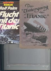 """""""H. Hesse""""  """"Der Untergang der Titanic  Der Untergang  Erlebnisse eines Geretteten"""""""