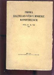 Latvijas Vesture Instituts (Lettisches Geschichtsinstitut)  Pirma Baltijas vesturnieku Konference Riga 16. - 20.8. 1937 (Erste baltische Geschichtskonferenz)