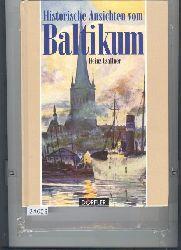 Csallner Heinz  Historische Ansichten vom Baltikum