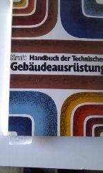 Hrsg. Von Prof.Dr.-Ing. habil. Kraft Günter  Handbuch der Technischen Gebäudeausrüstung