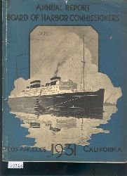 """"""".""""""  ""Annual Report of the Board of Harbor  Commissioners of the City of Los Angeles  1931"""