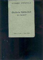 """""""Dipl. Ing. Stetefeld""""  """"Deutsche Kühltechnik im Haushalt"""""""