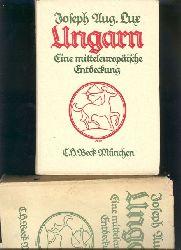 """""""Joseph Aug. Lux""""  """"Ungarn  eine mitteleuropäische Entdeckung"""""""