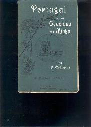 """""""R. Calderaio""""  """"Portugal von der Guadiana zum Minho  (Land und Leute)"""""""