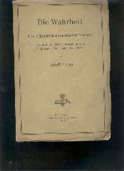 """""""Adolf Lapp""""  """"Die Wahrheit  Ein erkenntnistheoretischer versuch orientiert an Rickert, Husserl und an Vaihingers Philosophie des Als - Ob"""""""