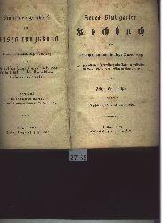 Friedr. Louise Löffler  Neues Stuttgarter Kochbuch  oder bewährte und vollständige Anweisung zur schmackhaften Zubereitung aller Arten von Speisen, Backwerk, Gefrorenem, Eingemachtem u.s.w.