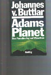 """""""Johannes v. Buttlar""""  """"Adams Planet"""""""