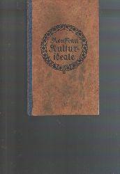 """"""" Jacques Rousseau, Jean (Eduard Spranger Hrsg.)""""  """"Kulturideale (Eine Zusammenstellung aus seinen Werken)"""""""