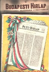 """"""""""""""".""""""""""""  """"Pesti Hirlap 1878 - 1928"""""""
